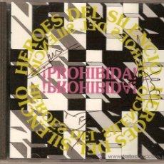 CDs de Música: HEROES DEL SILENCIO CD ¡ PROHIBIDA ! AUTOGRAFIADO ORIGINAL !!! BUNBURY. Lote 27448797
