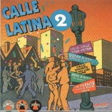 CDs de Música: CALLE LATINA 2 / MEDLEY + 3 TEMAS (CD SINGLE 1993). Lote 12916504