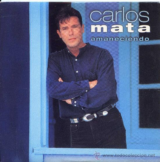 CARLOS MATA / AMANECIENDO (3 VERSIONES) (CD SINGLE 1995) (Música - CD's Latina)