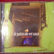 CDs de Música: EL PATIO DE MI CASA - SPANISHOUSE VOL 1 1997. Lote 35631449