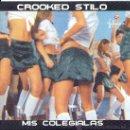 CDs de Música: CROOKED STILO / MIS COLEGIALAS - CHICAS REVENTON (CD SINGLE 2003). Lote 13108153