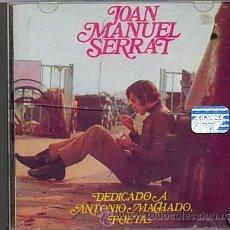 CDs de Música: JOAN MANUEL SERRAT CD MACHADO ORIGINAL PORTADA ALTERNATIVA EDITADA EN ARGENTINA. Lote 24385396
