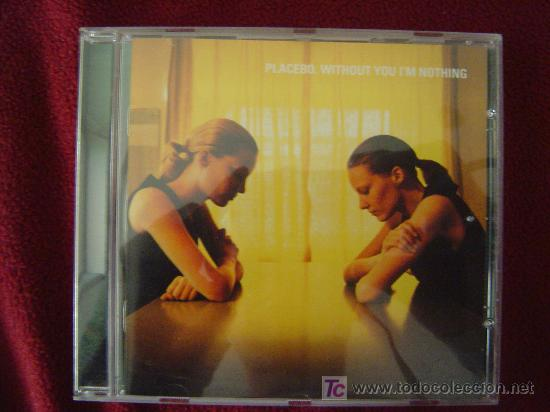 PLACEBO - WITHOUT YOU I'M NOTHING 1998 (Música - CD's Rock)