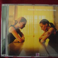 CDs de Música: PLACEBO - WITHOUT YOU I'M NOTHING 1998. Lote 27566042
