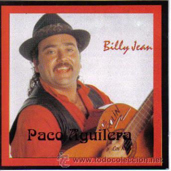PACO AGUILERA-BILLY JEAN CD ALBUM 1994 SPAIN (Música - CD's Pop)
