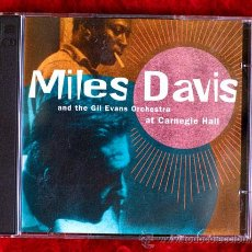 CDs de Música - MILES DAVIS AND THE GIL EVANS ORCHESTRA AT THE CARNEGIE HALL - 13239943