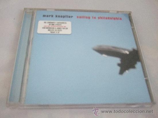 MARK KNOPFLER - SAILING TO PHILADELPHIA - CD 2000 - 13 TEMAS - COLABORAN  VAN MORRISON Y JAMES TAYLOR