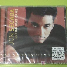 CDs de Música: JON SECADA BETTER PART OF ME . CD COMPLETAMENTE NUEVO. PRECINTADO Y A ESTRENAR. Lote 16466802