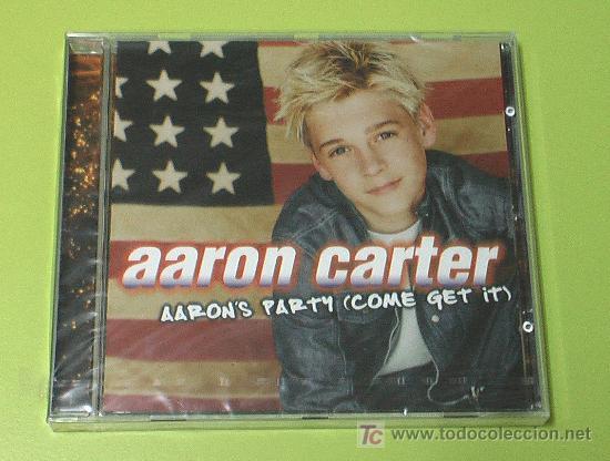AARON CARTER AARON'S PARTY (COME GET IT) . CD COMPLETAMENTE NUEVO. PRECINTADO Y A ESTRENAR (Música - CD's Otros Estilos)