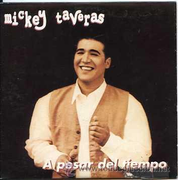 MICKEY TAVERAS / A PESAR DEL TIEMPO - Y QUE ME PASA (CD SINGLE 1997) (Música - CD's Latina)