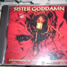 CDs de Música: SISTER GODDAMN - FOLKSONGS OF THE SPANISH INQUISITION. Lote 27504961