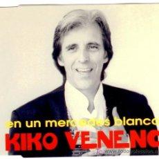 CDs de Música: KIKO VENENO * EN UN MERCEDES BLANCO * CD SINGLE * NUEVO * MUY RARO. Lote 25667280