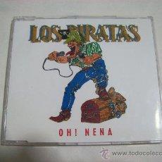 CDs de Música: LOS PIRATAS – OH NENA–SINGLE – 1994 – 1 CANCION. Lote 26604174
