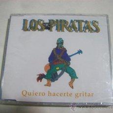 CDs de Música: LOS PIRATAS – QUIERO HACERTE GRITAR –SINGLE- 1993 – 2 CANCIONES – PRECINTADO. Lote 26604176