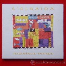 CDs de Música: CD S'ALBAIDA : MATEIXOS TEMPS - CRIS JUANICO MENORCA 2002. Lote 19281614