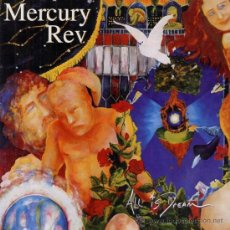 CDs de Música: MERCURY REV * CD * ALL IS DREAM * NUEVO!!!. Lote 25726544