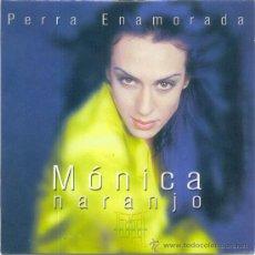 CDs de Música: MONICA NARNJO. PERRA ENAMORADA (CD- SINGLE PROMO 2000). Lote 16923895