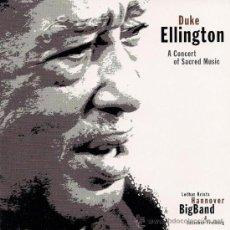 CDs de Música: DUKE ELLINGTON - A CONCERT OF SACRED MUSIC (DOBLE CD) LOTHAR KRISTS, HANNOVER BIGBAND. Lote 27200044