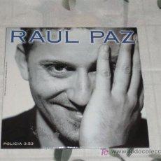 CDs de Música: MUSICA GOYO - CD SINGLE - RAUL PAZ - POLICIA - *GG99. Lote 21700482
