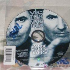 CDs de Música: MUSICA GOYO - CD SINGLE - VICTOR MANUEL - DONDE CABEN DOS - *GG99. Lote 21766756