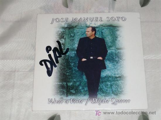 MUSICA GOYO - CD SINGLE - JOSE MANUEL SOTO - VOLVER A VERTE - *L99 (Música - CD's Flamenco, Canción española y Cuplé)