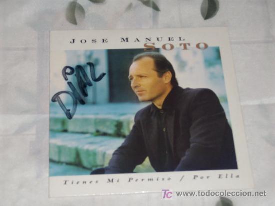 MUSICA GOYO - CD SINGLE - JOSE MANUEL SOTO - TIENES MI PERMISO - *XL99 (Música - CD's Flamenco, Canción española y Cuplé)