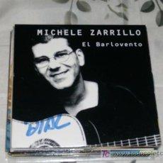 CDs de Música: MUSICA GOYO - CD SINGLE - MICHELE ZARRILLO - EL BARLOVENTO - *UU99. Lote 21820655