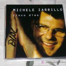 CDs de Música: MUSICA GOYO - CD SINGLE - MICHELE ZARRILLO - CINCO DIAS - POP *CC99. Lote 21820673