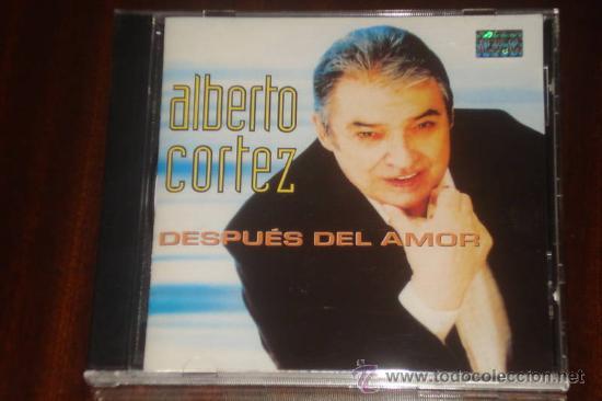 ALBERTO CORTEZ CD DESPUES DEL AMOR 2003 ARGENTINA DESCONTINUADO (Música - CD's Melódica )