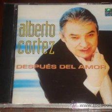 CDs de Música: ALBERTO CORTEZ CD DESPUES DEL AMOR 2003 ARGENTINA DESCONTINUADO. Lote 18398957
