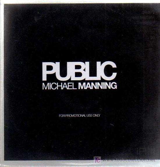 CD PROMOCIONAL - MICHAEL MANNING - PUBLIC (Música - CD's Otros Estilos)