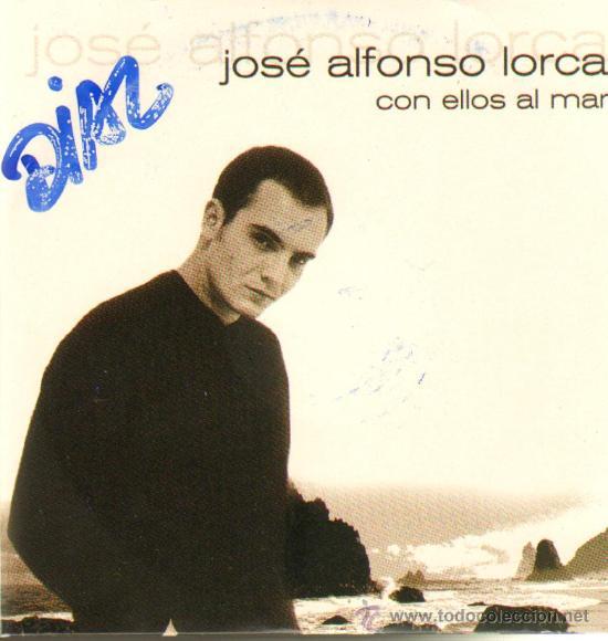 MUSICA GOYO - CD SINGLE - JOSE ALFONSO LORCA - CON ELLOS AL MAR - *XX99 (Música - CD's Melódica )