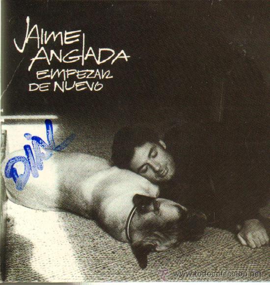 MUSICA GOYO - CD SINGLE - JAIME ANGLADA - EMPEZAR DE NUEVO - POP ROCK - *HH99 (Música - CD's Rock)