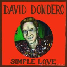 CDs de Música: DAVID DONDERO - CD - SIMPLE LOVE - LTD DIGIPACK - PRECINTADO!!!. Lote 26873285