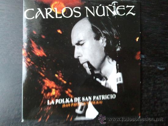 CARLOS NUÑEZ - LA POLKA DE SAN PATRICIO - CD SINGLE - PROMO - SONY - 2003 (Música - CD's World Music)