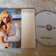 CDs de Música: MARTA SANCHEZ - AMOR COBARDE ( CD SINGLE ). Lote 23428736
