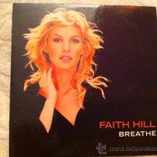 CDs de Música: FAITH HILL - BREATHE ( CD SINGLE PROMO). Lote 23890552