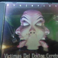 CDs de Música: CD VICTIMAS DEL DOCTOR CEREBRO, BRUJERIAS. Lote 27253056