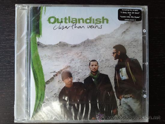 OUTLANDISH - CLOSER THAN VEINS - CD ALBUM - RCA - SONY - 2006 (Música - CD's Hip hop)