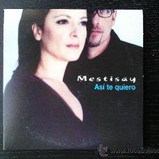 CDs de Música: MESTISAY - ASÍ TE QUIERO - CD SINGLE - PROMO - EMI - 2001. Lote 24298230