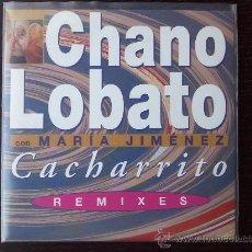 CDs de Música: CHANO LOBATO - CON MARIA JIMENEZ - CACHARRITO REMIXES - CD MAXI SINGLE PROMO - 5 TRACKS - 2000. Lote 24335453
