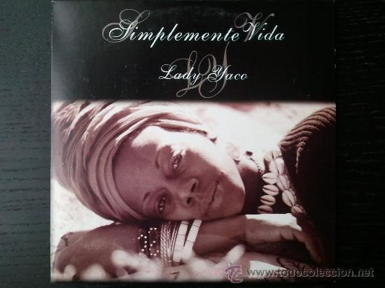 LADY YACO - SIMPLEMENTE VIDA - CD SINGLE - PROMO - QUATTRO - 2005 (Música - CD's World Music)