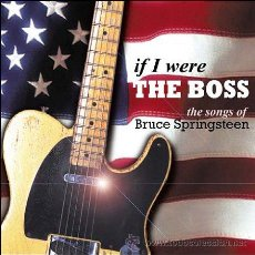 CDs de Música: IF I WERE THE BOSS * CD * LAS CANCIONES DE BRUCE SPRINGSTEEN * PRECINTADO * RARE!!. Lote 44849970