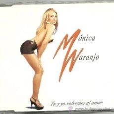 CDs de Música: MONICA NARANJO. TU Y YO VOLVEMOS AL AMOR (PROMO CD SINGLE ). Lote 24743546