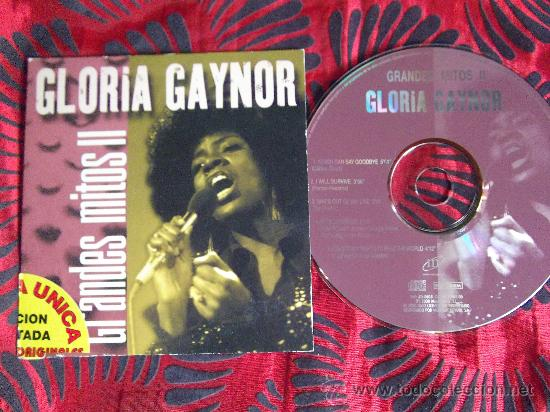 GLORIA GAYNOR-GRANDES MITOS LL-NEVER CAN SAY ...I WILL SURVIVE-SHES OUT..BROKEN...EVERYBODY...2000 (Música - CD's Rock)