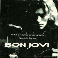 CDs de Música: BON JOVI. COMO YO NADIE TE HA AMADO (VERSION EN ESPAÑOL) (CD SINGLE PROMO 1995). Lote 25050330