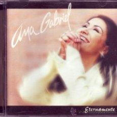 CDs de Música: ANA GABRIEL - ETERNAMENTE (CD). Lote 25329803