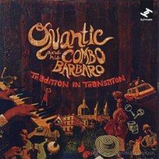 CDs de Música: QUANTIC AND HIS COMBO BARBARO * CD * TRADITION IN TRANSITION * RARE * PRECINTADO!!. Lote 156756981