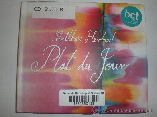 MATTHEW HERBERT. PLAT DU JOUR. PRACTICAMENTE NO USADO. (Música - CD's Otros Estilos)