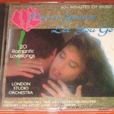 CDs de Música: LONDON STUDIO ORCHESTRA - CD - NEVER GONNA LET YOU GO - 20 CANCIONES DE AMOR - COMO NUEVO. Lote 26862653